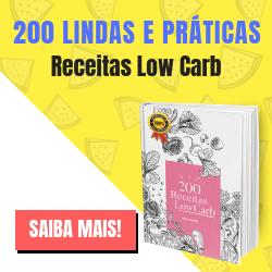 200 Lindas e Práticas Receitas Low Carb 1 - Como Emagrecer em Casa - O Guia Absolutamente Completo
